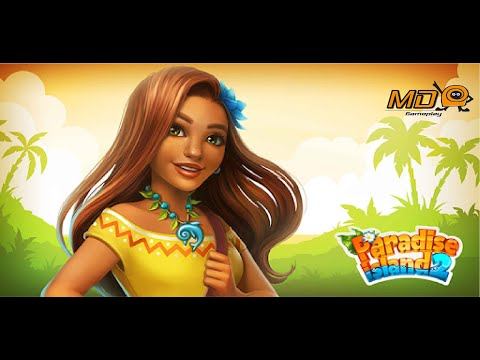 Paradise Island 2: Hotel Game - Gameplay IOS & Android