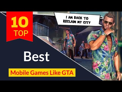 Top 10 Best Android/IOS Games Like GTA 5