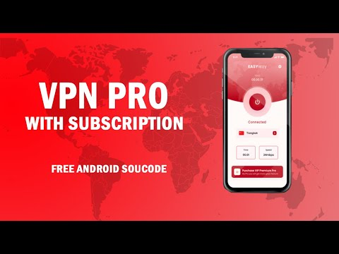 VPN Pro With Subscription || Free Android Sourcode