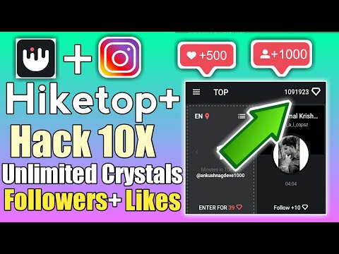 Hiketop  get 10X Speed 🔥unlimited crystals and followers 2020 | hiketop  free crystals tricks 2020