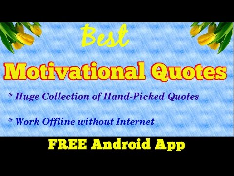 Best Motivational Quotes Android App | Huge Collection of Best Quotes | No Internet Required | FREE