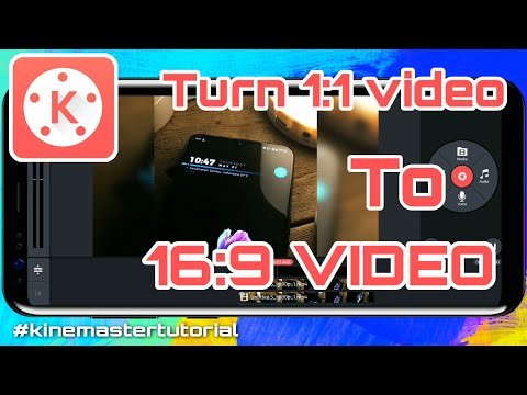 How to fit 1:1 video into 16:9 video   kinemaster tutorial   KOTAK ANDROID