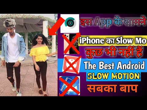The Best Android Slow mo app    Tik Tok Slow motion video camera Apps