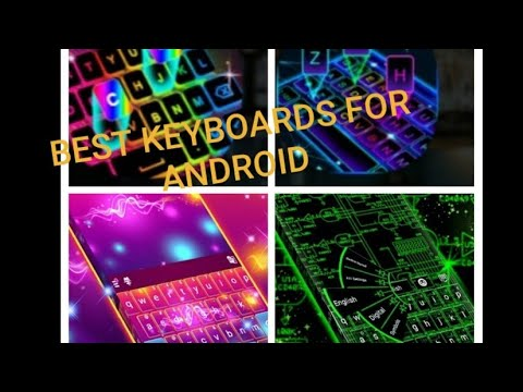 BEST KEYBOARDS FOR ANDROID  🥳🎊🎉🍺  Tagore super technologies