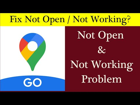 How to Fix Google Maps Go App Not Working Issue  