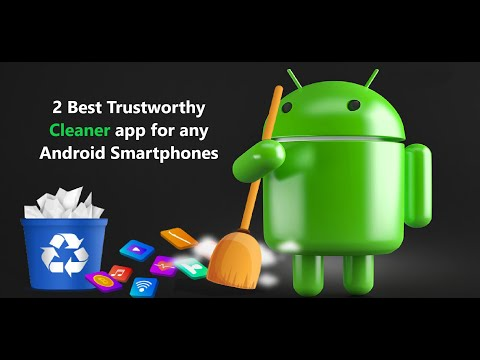 2 Best Trustworthy Cleaner app for any Android Smartphones.