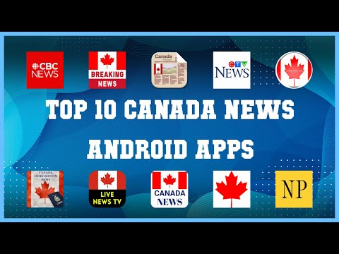 Top 10 Canada News Android App | Review