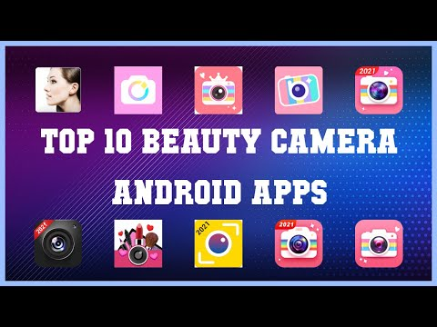 Top 10 Beauty Camera Android App   Review