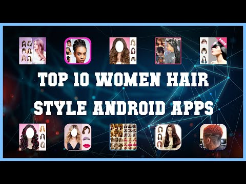 Top 10 Women Hair Style Android App | Review