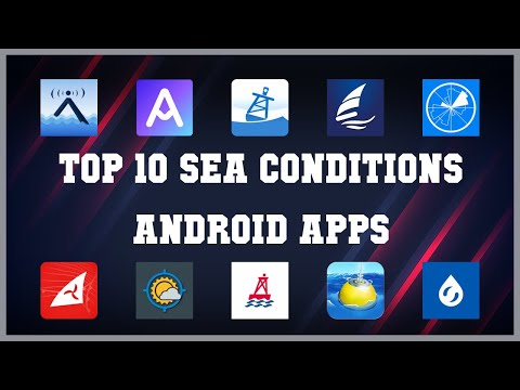 Top 10 Sea Conditions Android App   Review