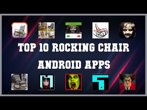 Top 10 Rocking Chair Android App | Review