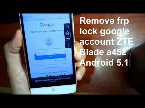 how to remove google account on zte blade a452 andoid 5.1