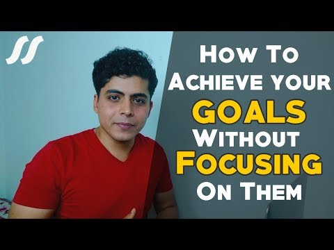 How To Achieve Your Goals Without Focusing On Them - Suraj Sharma   English