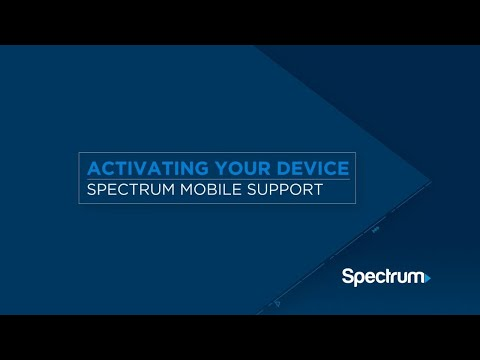 Spectrum Mobile Activation – Bring Your Own Device