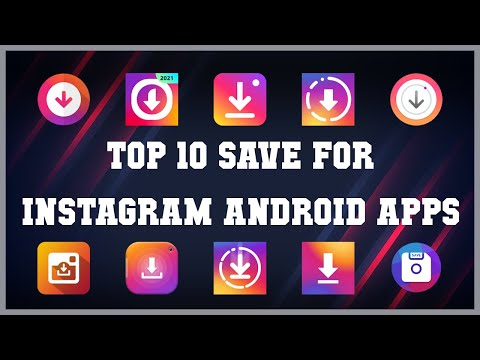 Top 10 Save for Instagram Android App | Review