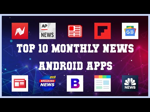 Top 10 Monthly News Android App | Review