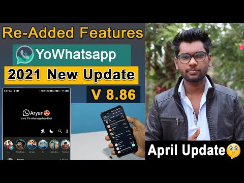 YoWhatsApp New Update 2021   Re-Added Features   Latest Version YoWhatsapp V 8.86   Technical India
