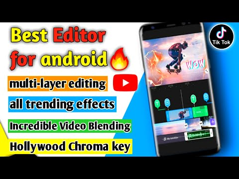 Best editor for Youtubers and Tiktokers   Best video editing app for android   Editor for Android 🔥