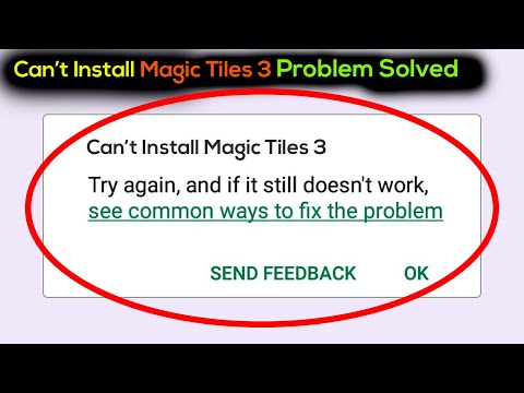 How To Fix Can't Install Magic Tiles 3 Error On Magic Tiles 3 Store Android & Ios