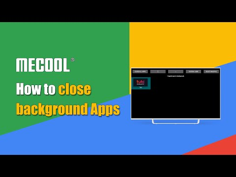 How to Close Background Apps on Your TV Box? | MECOOL Tips