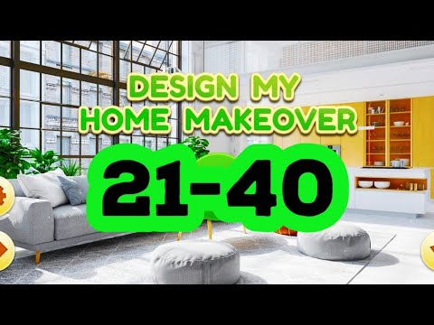 Design My Home Makeover level 21 40 answers gameplay android ios