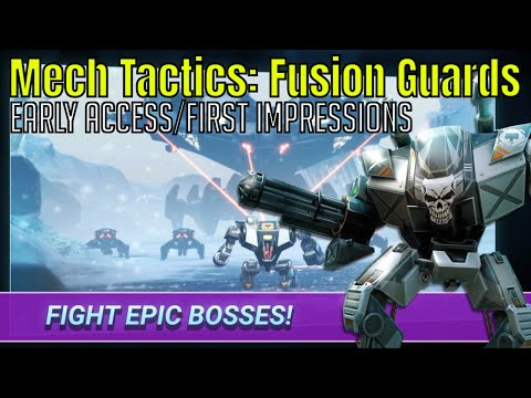 Mech Tactics: Fusion Guards/Early Access/First Impressions
