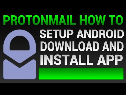ProtonMail Android App Setup - How To Setup ProtonMail On Android (2020)