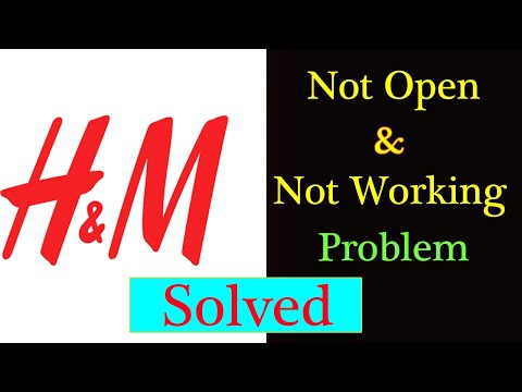 How to Fix H&M App Not Working Issue |