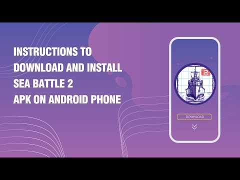 Instructions to download and install Sea Battle 2 APK on android phone