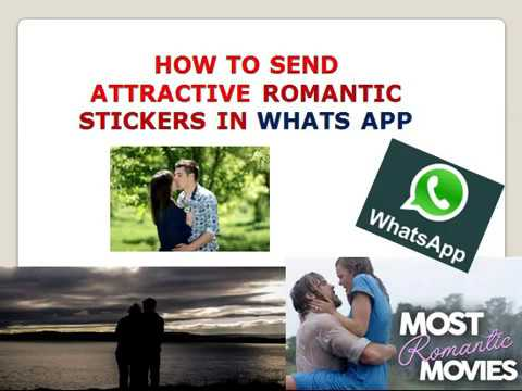 ROMANTIC STICKERS IN WHATS APP/HOW TO SEND LOVE STICKERS/KISS STICKERS IN WHATS APP?