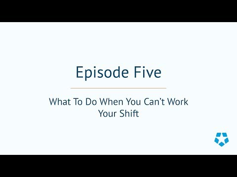 Deputy How-To Episode 5: What to Do When You Can't Work Your Shift