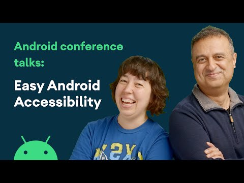 Easy Android accessibility - Android Conference Talks