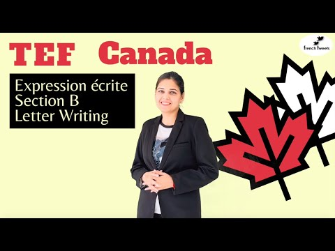 TEF Canada  I   Expression écrite    I   Section B  I  French Letter Writing  I  Exercice