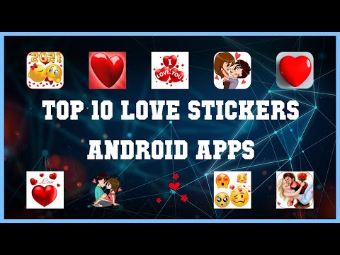 Top 10 Love Stickers Android App | Review