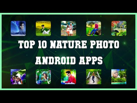 Top 10 Nature Photo Android App | Review