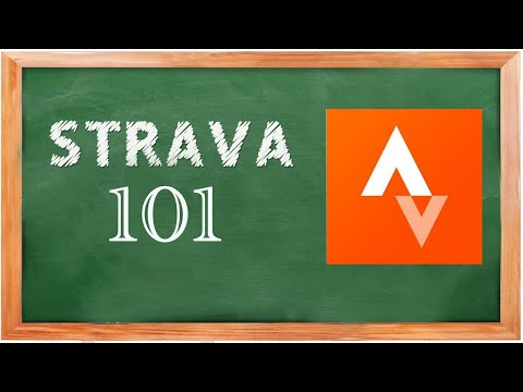 STRAVA 101.  A Beginner's Guide To Using STRAVA