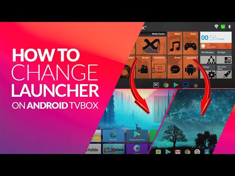 How To Change Launcher On Android TVBOXES 2021