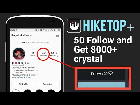 HIKETOP - Get 6000  and Unlimited Crystal | 2019 | increase 10k instagram followers from hiketop