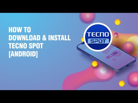 Download and install Tecno Spot APK on android phone