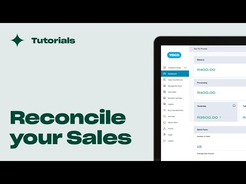 How to reconcile your sales in 15 minutes using Yoco