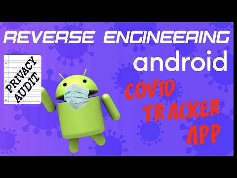 Reverse Engineering COVID Tracker App for Android - Privacy Audit