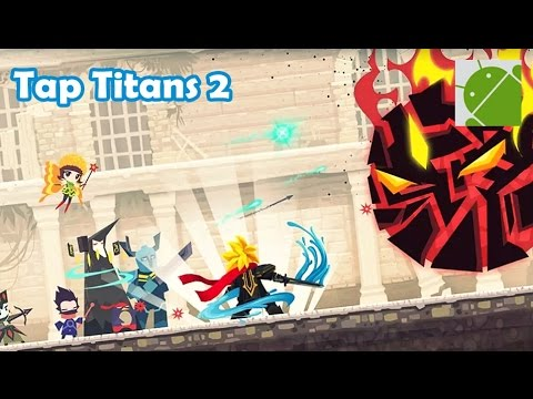 Tap Titans 2 - Android Gameplay HD