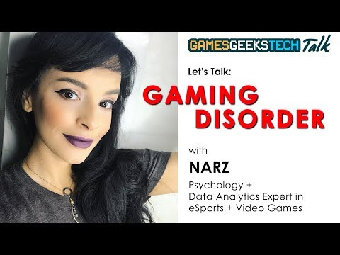 Gaming Disorder: GGT chats with Narz, Video Game   eSports Psychology   Data Analytics Expert