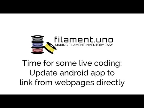 Doing some live coding on filament.uno: Updating the android app to support App Links