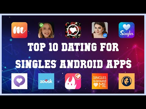 Top 10 Dating For Singles Android App   Review