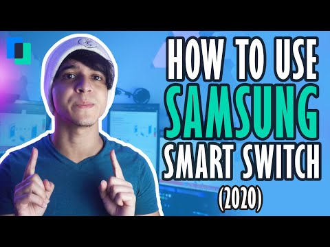 How To Use Samsung Smart Switch (2020)