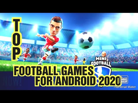 Top 10 Best Mobile Football Game For Android In 2020 [Offline&Online] FREE FHD