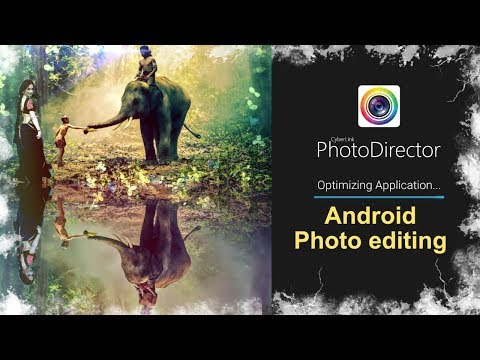 How to use photodirector in android phone    best photo editing app for android   photo editing apps