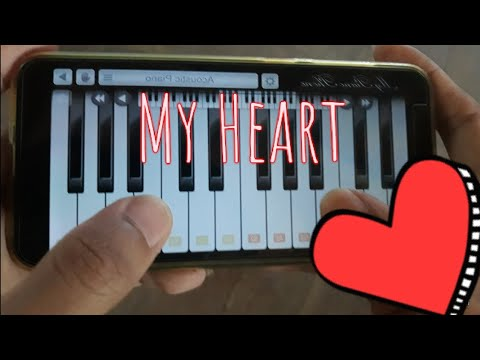 My Heart - Cover Piano Android (My Piano Phone)