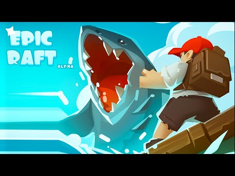 Epic Raft - Android Gameplay (By Red Machine)